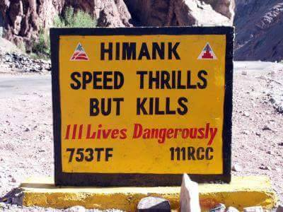 11 - 20 Sarcastic Sign-Boards From Leh-Manali Highway.!!