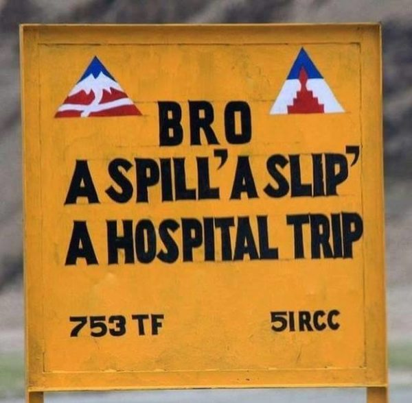 13 - 20 Sarcastic Sign-Boards From Leh-Manali Highway.!!
