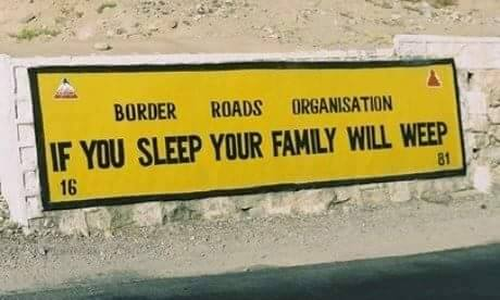 14 - 20 Sarcastic Sign-Boards From Leh-Manali Highway.!!