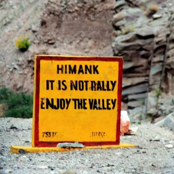 18 - 20 Sarcastic Sign-Boards From Leh-Manali Highway.!!