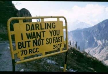 3 - 20 Sarcastic Sign-Boards From Leh-Manali Highway.!!