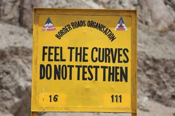 7 - 20 Sarcastic Sign-Boards From Leh-Manali Highway.!!