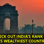 You Will Be Proud To Know India's Rank In The ..