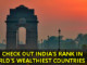 COVER  - You Will Be Proud To Know India's Rank In The List Of Top 10 Wealthiest Countries.!!