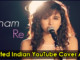 cover - 10 Talented Indian YouTube Cover Artists You Should Subscribe For Sure.!!