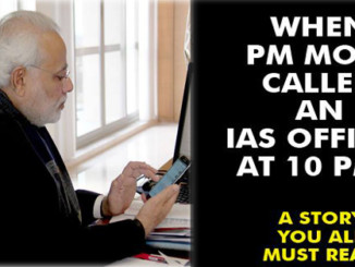 cover - When Modi Called An IAS Officer At 10PM.. This Story Will Change Your Perception Towards Modi.!!
